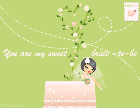My Sweet Bride To Be